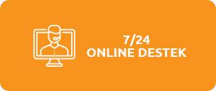 7/24 Online Destek