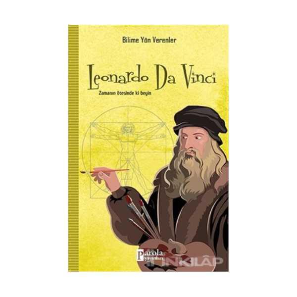 Leonardo Da Vinci - Bilime Yön Verenler
