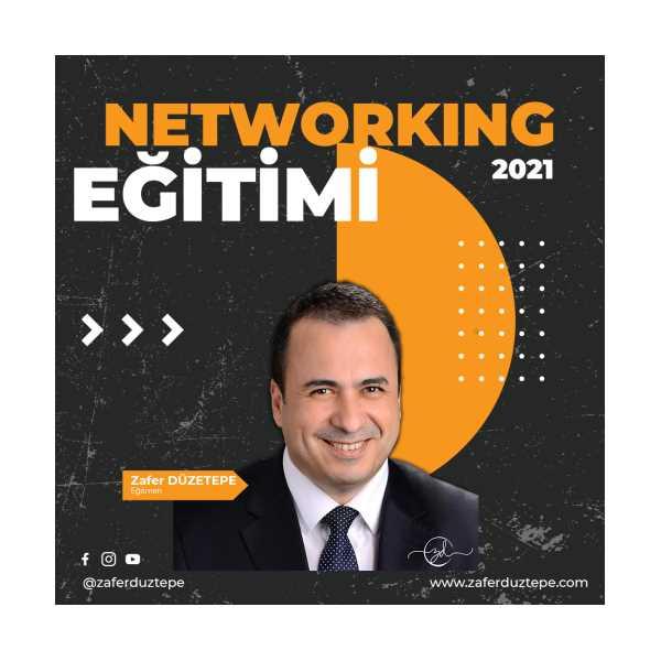 ZAFER DÜZTEPE NETWORKING EĞİTİMİ