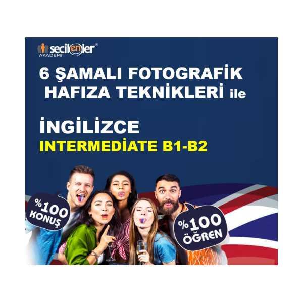 •Intermediate (B1-B2) – Orta Üstü İngilizce