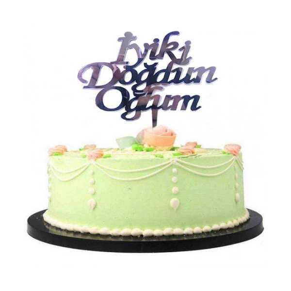 İyiki Doğdun Oğlum Yazılı Doğum Günü Partisi Pleksi Pasta Süsü Gümüş Renk