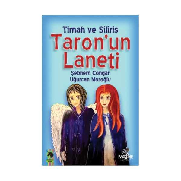 TİMAH VE SİLİRİS TARON'UN LANETİ ŞEBNEM CONGAR UĞURCAN MOROĞLU FANTASTİK KİTAP