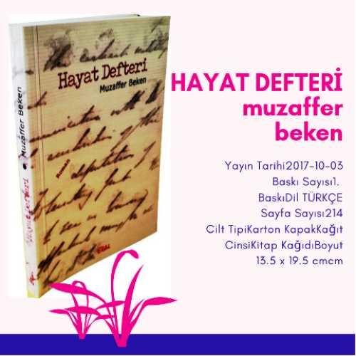 Hayat Defteri (Roman) - Muazaffer Beken- Etki Yayınları